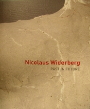 Nico Widerberg - Nicolaus Widerberg: Past in the Future (bok)