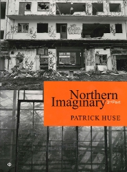 Patrick Huse - Patrick Huse - Northern Imaginary 3rd Part (bok)